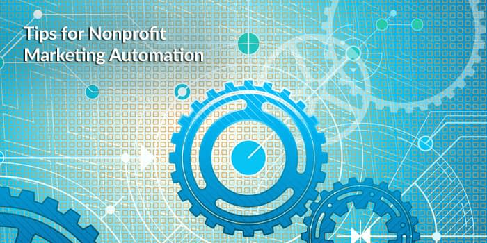 Nonprofit Marketing Automation Tips 1